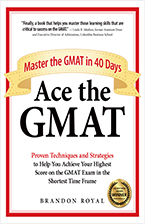 Front Cover of Ace the GMAT by Brandon Royal