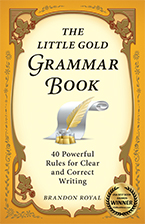 Front Cover of The Little Gold Grammar Book by Brandon Royal