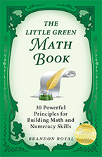 Front Cover of The Little Green Math Book by Brandon Royal