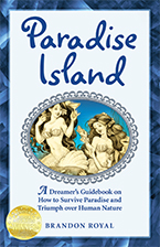 Front Cover of Paradise Island by Brandon Royal